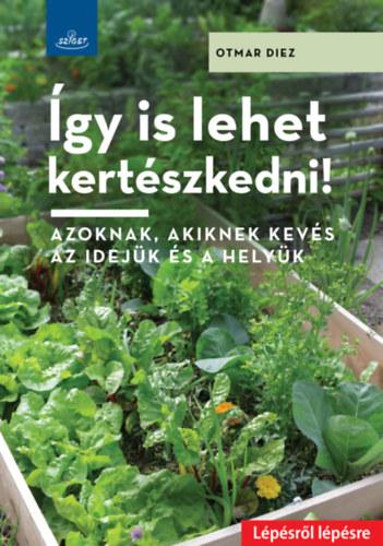 Így is lehet kertészkedni