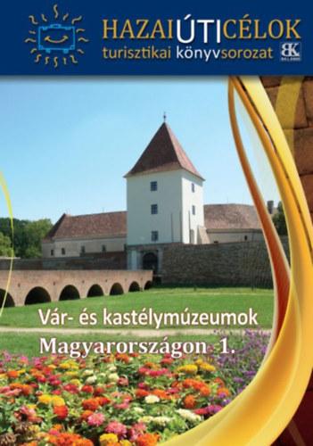 Vár- és kastélymúzeumok Magyarországon