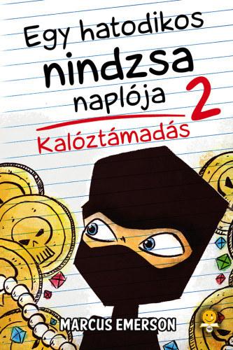 Egy hatodikos ninja naplója –Kalóztámadás