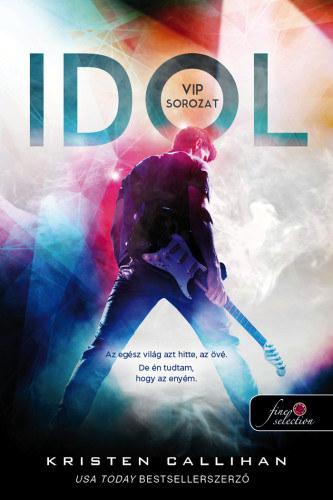 Idol – VIP sorozat 1.