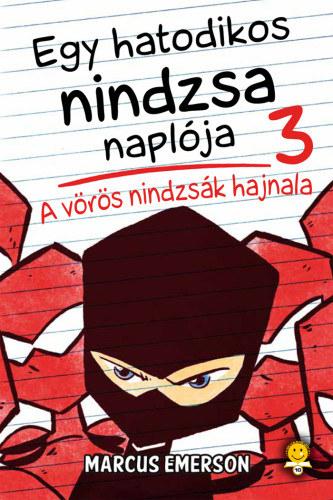 Egy hatodikos ninja naplója –Krimi és Ki mit tud?