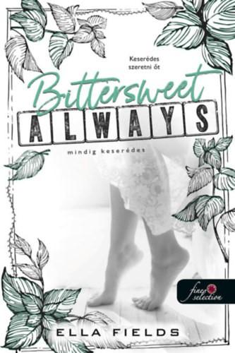Bittersweet always – Mindig keserédes