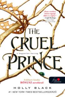 The Cruel Prince: a kegyetlen herceg