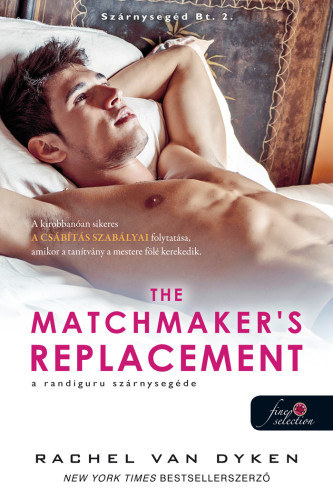 The Matchmaker's Replacement – A randiguru szárnysegédje
