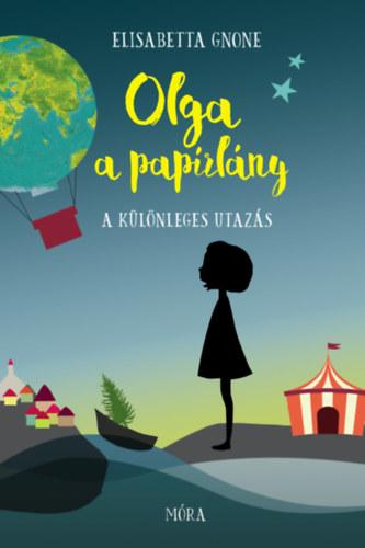 Olga a papírlány – A különleges utazás