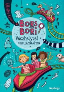 Bors Bori – Vészhelyzet a hullámvasúton